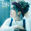 Welcome!/Fuki Commune
