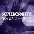 アンスキニー・バップ/ROTTENGRAFFTY