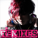 nano's REMIXES/ナノ