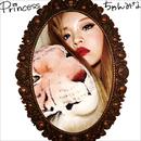 Princess/ちゃんみな