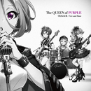 TRIGGER/Fire and Rose/The QUEEN of PURPLE