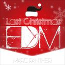 LAST CHRISTMAS(EDM ver.)/マーク・パンサー