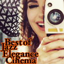 Best of Jazz Elegance Cinema/VARIOUS