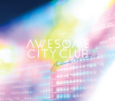Awesome City Tracks 4/Awesome City Club