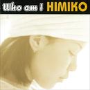 Who am I/HIMIKO