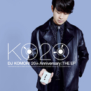 20th Anniversary Ultimate Mixtape / THE EP/DJ Komori