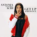 ゲット・アップ・アンド・ダンス feat. アチ/アントニア
