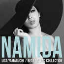 NAMIDA ~BEST BALLAD COLLECTION/山口リサ