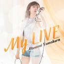My LIVE/沼倉 愛美