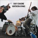 NORTHERN HYMNS/BUGY CRAXONE