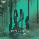 INTERACTION/ACTION