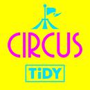CIRCUS/TIDY
