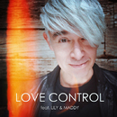 LOVE CONTROL feat.LILY&MADDY/マーク・パンサー