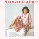 Sugar Rain/松本 伊代