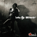into the street/真田 広之