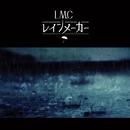 レインメーカー/LM.C