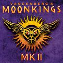MKII/ヴァンデンバーグズ・ムーンキングス