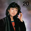 THE 20th ANNIVERSARY/秋本 奈緒美
