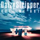 4GET ME NOT/DaizyStripper