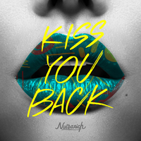 Kiss You Back/Nulbarich