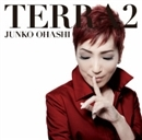 TERRA2/大橋 純子