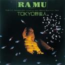TOKYO野蛮人/RA MU