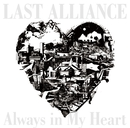 Always in My Heart/LAST ALLIANCE