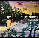 DAZE&HOPE/LAST ALLIANCE
