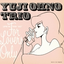 "LUPIN THE THIRD ""JAZZ"" FOR LOVERS ONLY/Yuji Ohno Trio"