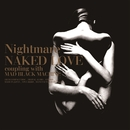 NAKED LOVE/NIGHTMARE