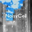 Last Theater/NoisyCell