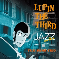 LUPIN THE THIRD 「JAZZ」 ~the 2nd~