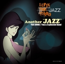 "LUPIN THE THIRD 「JAZZ」 Another ""JAZZ""/You & Explosion Band"