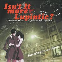 Isn't It More Lupintic?/You & Explosion Band
