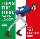 ルパン三世 PART IV オリジナル・サウンドトラック ~ITALIANO-Digital Edition-/大野雄二