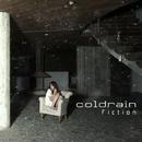 Fiction/coldrain