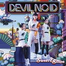 Sweet Escape/DEVIL NO ID