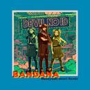 BANDANA [Masayoshi Iimori Remix]/DEVIL NO ID