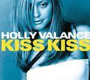 Kiss Kiss/Holly Valance