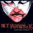 I'm Not Okay [MTV Version]/My Chemical Romance
