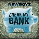 Break My Bank (feat. Iyaz)/New Boyz
