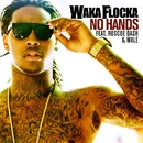 No Hands (feat. Roscoe Dash and Wale)/Waka Flocka Flame