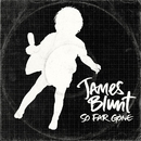 So Far Gone/James Blunt