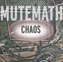 Chaos/Mutemath
