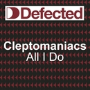 All I Do (feat. Bryan Chambers)/Cleptomaniacs