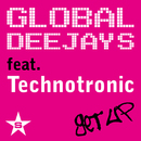 Get Up/Global Deejays feat Technotronic