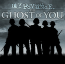 The Ghost Of You/My Chemical Romance