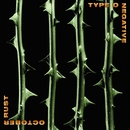 Cinnamon Girl/Type O Negative