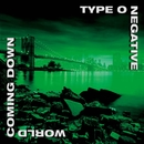 Everything Dies/Type O Negative