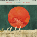 My Body/Young the Giant